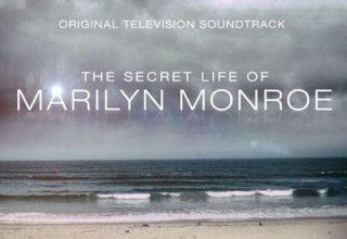 دانلود موسیقی متن سریال The Secret Life of Marilyn Monroe