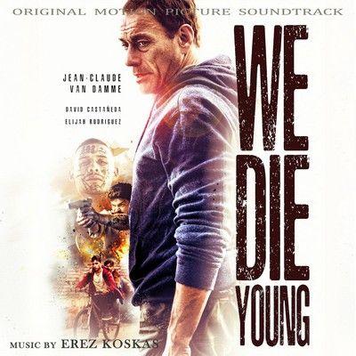 دانلود موسیقی متن فیلم We Die Young
