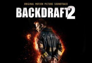 دانلود موسیقی متن فیلم Backdraft 2