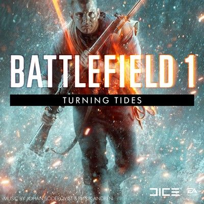 دانلود موسیقی متن بازی Battlefield 1: Turning Tides