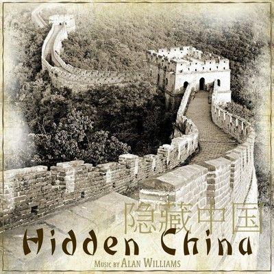 دانلود موسیقی متن فیلم Hidden China