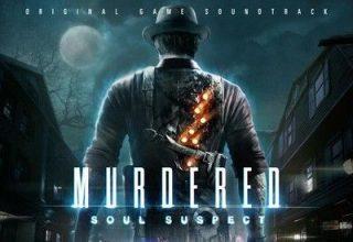 دانلود موسیقی متن بازی Murdered: Soul Suspect