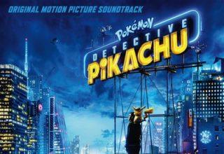 دانلود موسیقی متن فیلم Pokémon Detective Pikachu