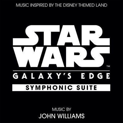 دانلود موسیقی متن فیلم Star Wars: Galaxy's Edge - Symphonic Suite
