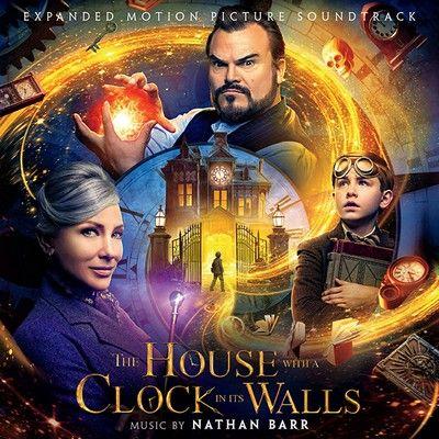 دانلود موسیقی متن فیلم The House with a Clock in Its Walls