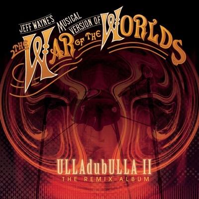 دانلود موسیقی متن فیلم The War Of The Worlds : ULLAdubULLA The Remix Album