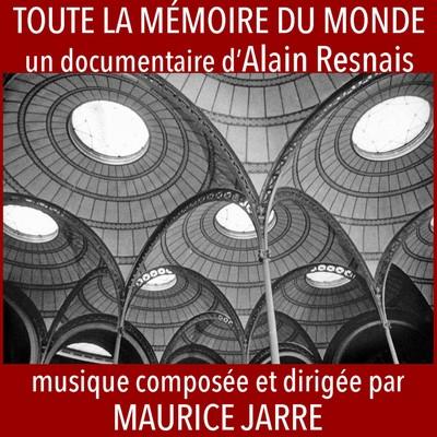 دانلود موسیقی متن فیلم Toute la mémoire du monde