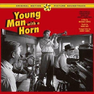 دانلود موسیقی متن فیلم Young Man with a Horn