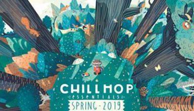 دانلود آلبوم موسیقی Chillhop Essentials Spring 2019