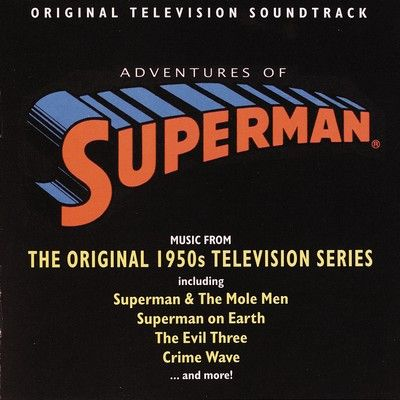 دانلود موسیقی متن سریال Adventures Of Superman: Music From The Original 1950s Television Series