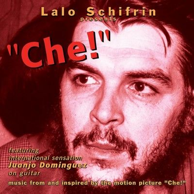 Che! Soundtrack By Lalo Schifrin