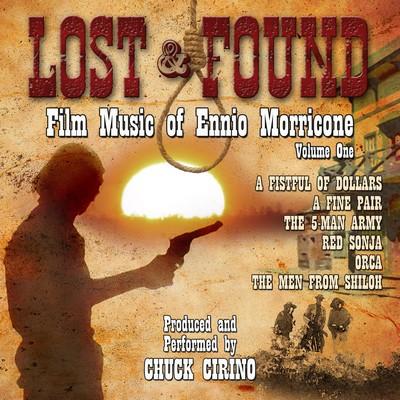 دانلود موسیقی متن فیلم Ennio Morricone: Lost And Found Vol.1