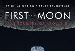 دانلود موسیقی متن فیلم First to the Moon: The Journey of Apollo 8