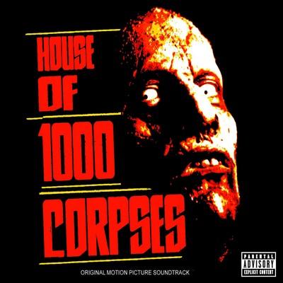 دانلود موسیقی متن فیلم House of 1000 Corpses
