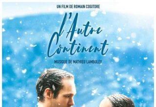 دانلود موسیقی متن فیلم L'autre continent