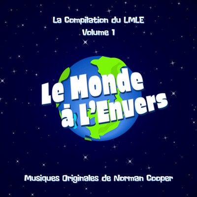 دانلود موسیقی متن سریال La compilation du monde à l'envers, Vol. 1