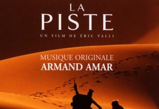 La pisteSoundtrackBy Armand Amar