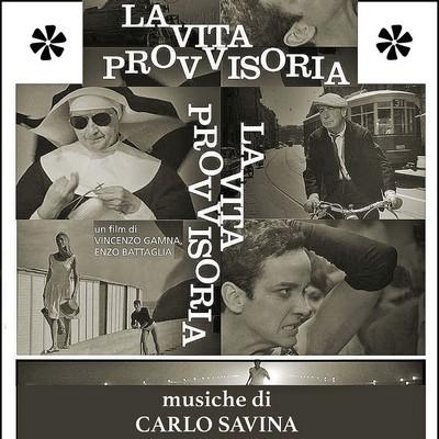 دانلود موسیقی متن فیلم La Vita Provvisoria