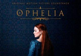 دانلود موسیقی متن فیلم Ophelia