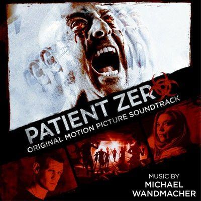 دانلود موسیقی متن فیلم Patient Zero