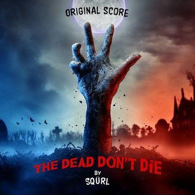 دانلود موسیقی متن فیلم The Dead Don't Die