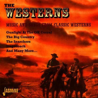 دانلود موسیقی متن فیلم The Westerns: Music and Songs from Classic Westerns