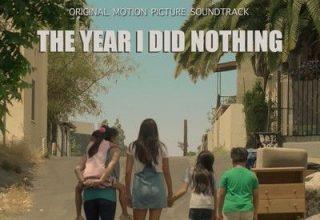 دانلود موسیقی متن فیلم The Year I Did Nothing