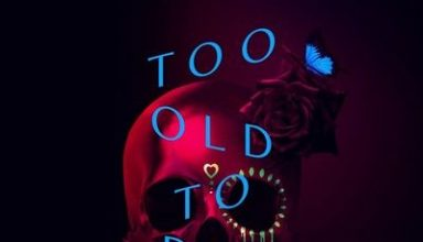 دانلود موسیقی متن سریال Too Old to Die Young