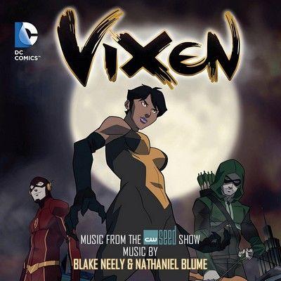 دانلود موسیقی متن سریال Vixen / Freedom Fighters: The Ray