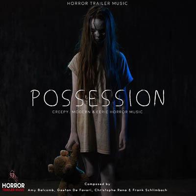 دانلود آلبوم موسیقی Possession توسط Horror Trailer Music