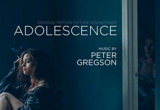 دانلود موسیقی متن فیلم Adolescence