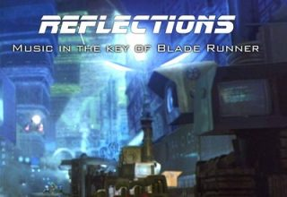 دانلود موسیقی متن فیلم Blade Runner: REFLECTIONS – Music in the Key Blade