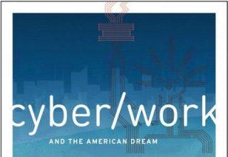 دانلود موسیقی متن فیلم CyberWork and the American Dream
