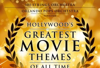 دانلود موسیقی متن فیلم Hollywood's Greatest Movie Themes of All Time