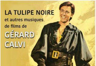 دانلود موسیقی متن فیلم La tulipe noire et autres musiques de films