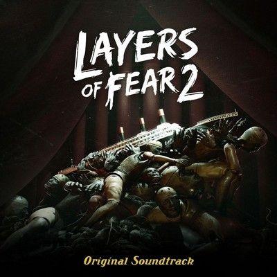 دانلود موسیقی متن بازی Layers of Fear 2