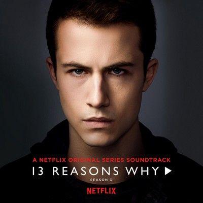دانلود موسیقی متن سریال 13Reasons Why: Season 3