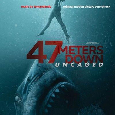دانلود موسیقی متن فیلم 47 Meters Down: Uncaged