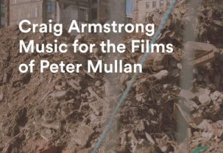 دانلود موسیقی متن فیلم Craig Armstrong: Music for the Films of Peter Mullan