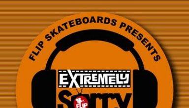 دانلود موسیقی متن فیلم Flip Skateboard's Extremely Sorry