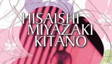 دانلود موسیقی متن فیلم Hisaishi / Miyazaki / Kitano