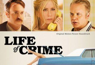 دانلود موسیقی متن فیلم Life of Crime