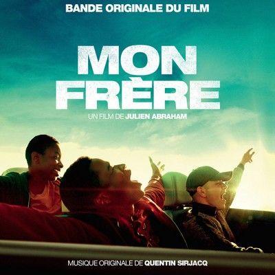 دانلود موسیقی متن فیلم Mon frère