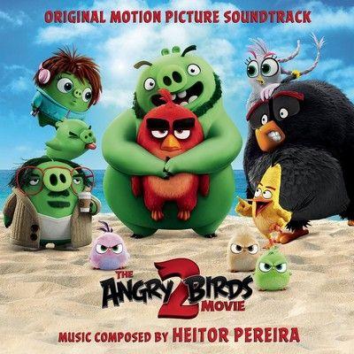 دانلود موسیقی متن فیلم The Angry Birds Movie 2