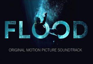 دانلود موسیقی متن فیلم The Flood