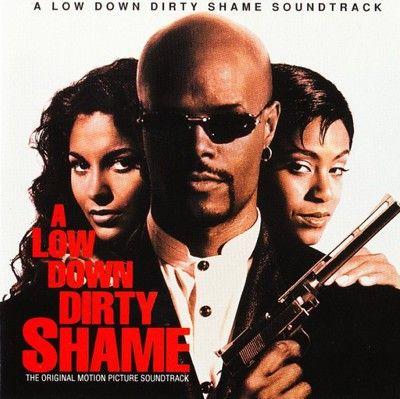 دانلود موسیقی متن فیلم A Low Down Dirty Shame