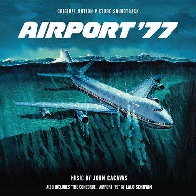 دانلود موسیقی متن فیلم Airport '77 / Airport '79 The Concorde