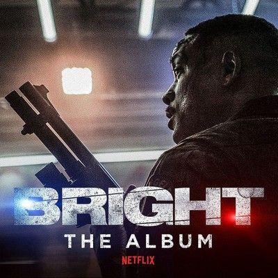 دانلود موسیقی متن فیلم Bright