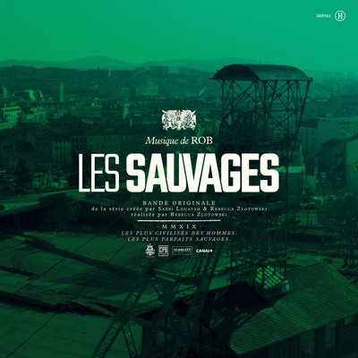 دانلود موسیقی متن سریال Les Sauvages