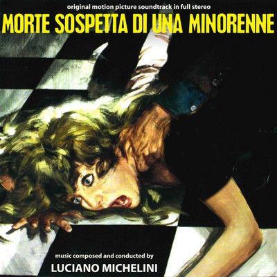 دانلود موسیقی متن فیلم Morte sospetta di una minorenne